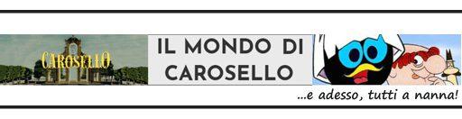 IL MONDO DI CAROSELLO